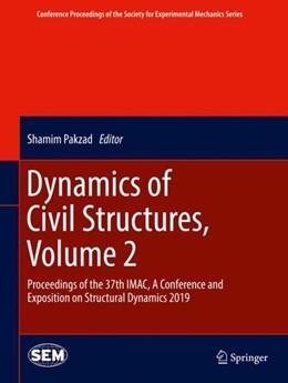 Abbildung von Pakzad | Dynamics of Civil Structures, Volume 2 | 2019 | Proceedings of the 37th IMAC, ...