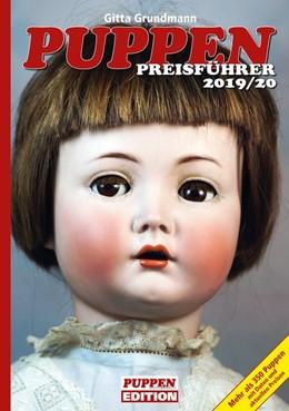 Abbildung von Grundmann | Puppen Preisführer 2019/20 | 1. Auflage | 2019 | beck-shop.de