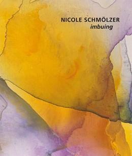 Abbildung von Schmölzer   Nicole Schmölzer - imbuing   2019