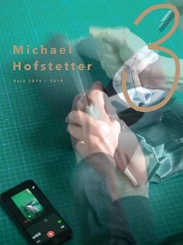 Abbildung von Hofstetter | Michael Hofstetter - VOL3 / 2011-2019 | 2019