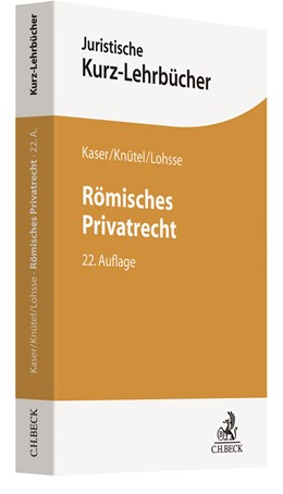 Abbildung von Kaser / Knütel   Römisches Privatrecht   22. Auflage   2021   beck-shop.de