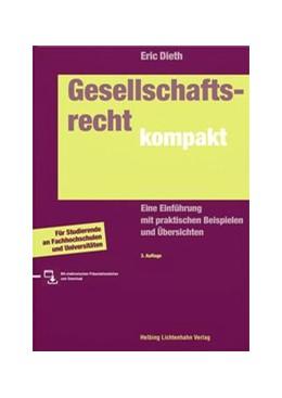 Abbildung von Dieth | Gesellschaftsrecht kompakt | 3. Auflage | 2020 | Eine Einführung mit praktische...