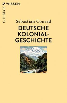 Abbildung von Conrad, Sebastian | Deutsche Kolonialgeschichte | 4., durchgesehene Auflage | 2019 | 2448