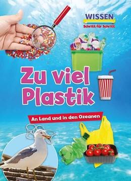 Abbildung von Owen | Zu viel Plastik | 1. Auflage | 2019 | beck-shop.de