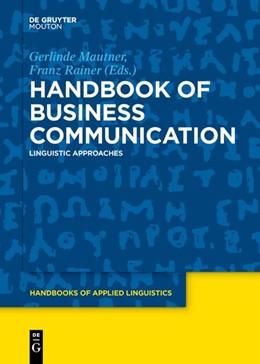 Abbildung von Mautner / Rainer | Handbook of Business Communication | 2019 | Linguistic Approaches