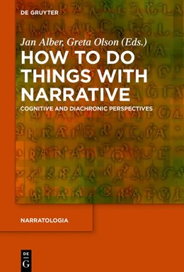 Abbildung von Alber / Olson | How to Do Things with Narrative | 2019 | Cognitive and Diachronic Persp...