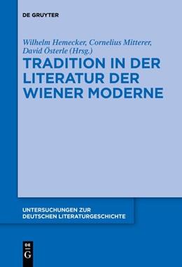 Abbildung von Hemecker / Mitterer   Tradition in der Literatur der Wiener Moderne   1. Auflage   2019   beck-shop.de