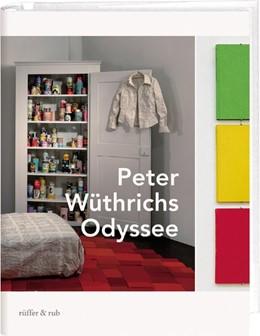 Abbildung von Wüthrich | Peter Wüthrichs Odyssee | 2019