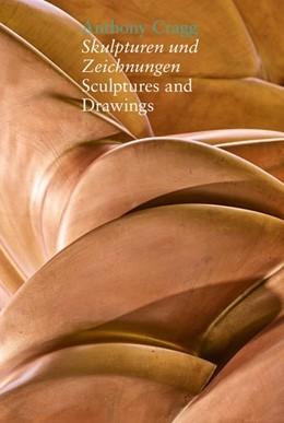 Abbildung von Cragg | Skulpturen und Zeichnungen/Sculptures and Drawings | 1. Auflage | 2019 | beck-shop.de