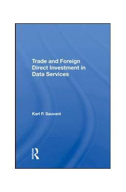 Abbildung von Sauvant | Trade And Foreign Direct Investment In Data Services | 2019
