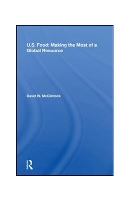 Abbildung von Mcclintock | U.S. Food: Making The Most Of A Global Resource | 2019