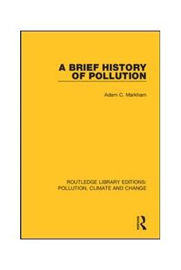 Abbildung von Markham | A Brief History of Pollution | 2019