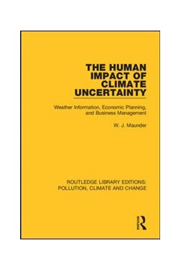 Abbildung von Maunder | The Human Impact of Climate Uncertainty | 2019 | Weather Information, Economic ...
