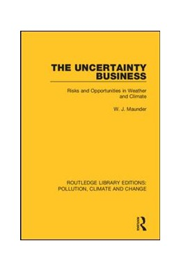 Abbildung von Maunder | The Uncertainty Business | 2019 | Risks and Opportunities in Wea...
