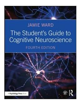 Abbildung von Ward   The Student's Guide to Cognitive Neuroscience   4. Auflage   2019   beck-shop.de