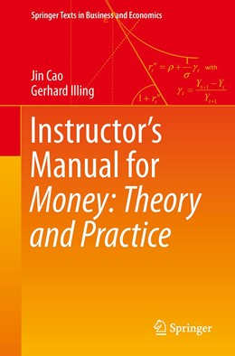 Abbildung von Cao / Illing | Instructor's Manual for Money: Theory and Practice | 1st ed. 2019 | 2020