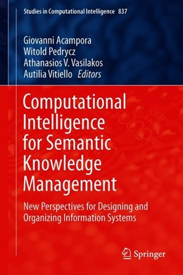 Abbildung von Acampora / Pedrycz / Vasilakos / Vitiello | Computational Intelligence for Semantic Knowledge Management | 1st ed. 2020 | 2019 | New Perspectives for Designing... | 837