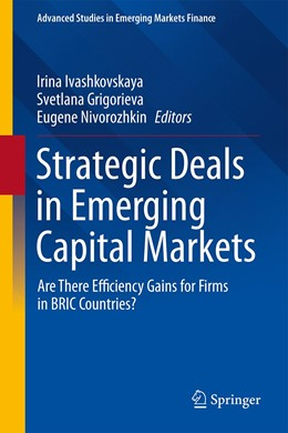 Abbildung von Ivashkovskaya / Grigorieva / Nivorozhkin | Strategic Deals in Emerging Capital Markets | 1st ed. 2020 | 2020 | Are There Efficiency Gains for...