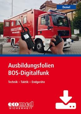 Abbildung von Demel   Ausbildungsfolien BOS-Digitalfunk - Download   1. Auflage   2019   beck-shop.de