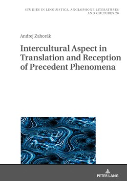 Abbildung von Zahorák | Intercultural Aspect in Translation and Reception of Precedent Phenomena | 2019 | 20