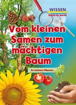 Abbildung von Owen   Vom kleinen Samen zum mächtigen Baum   1. Auflage   2019   beck-shop.de