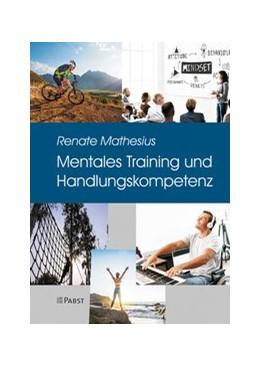 Abbildung von Mathesius   Mentales Training und Handlungskompetenz   2019   Eine Praxis in der Psychothera...