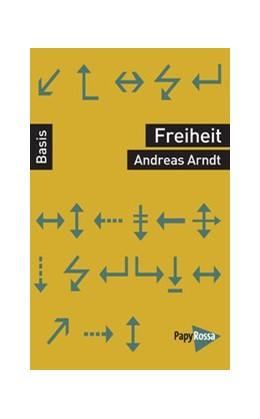 Abbildung von Arndt | Freiheit | 1. Auflage | 2019 | beck-shop.de