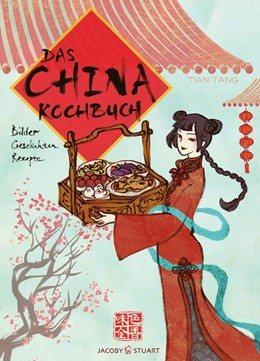 Abbildung von Tang | Das China-Kochbuch | 1. Auflage | 2019 | beck-shop.de