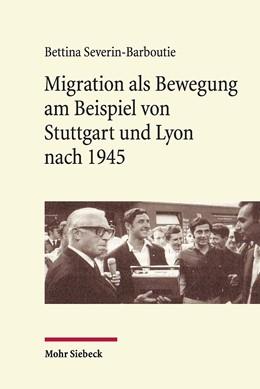 Abbildung von Severin-Barboutie | Migration als Bewegung | 1. Auflage | 2019 | beck-shop.de