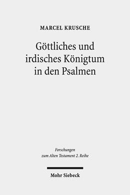 Abbildung von Krusche | Göttliches und irdisches Königtum in den Psalmen | 1. Auflage | 2019 | beck-shop.de