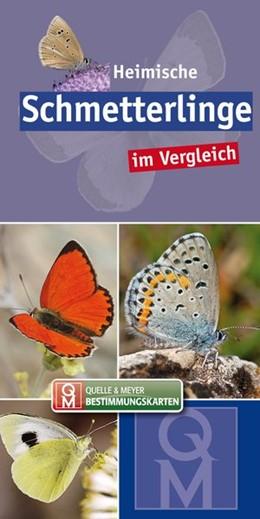 Abbildung von Quelle & Meyer Verlag | Heimische Schmetterlinge | 1. Auflage | 2019 | beck-shop.de