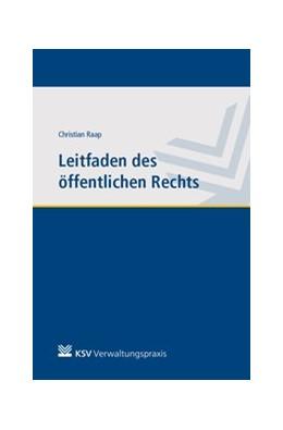 Abbildung von Raap | Leitfaden des öffentlichen Rechts | 1. Auflage | 2019 | beck-shop.de