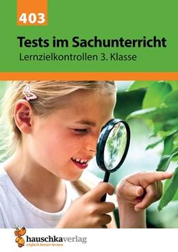 Abbildung von Guckel   Tests im Sachunterricht - Lernzielkontrollen 3. Klasse, A4- Heft   1. Auflage   2019   beck-shop.de