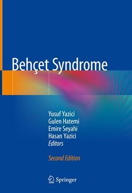 Abbildung von Yazici / Hatemi / Seyahi | Behçet Syndrome | 2nd ed. 2020 | 2019