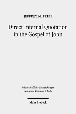 Abbildung von Tripp | Direct Internal Quotation in the Gospel of John | 2019 | 493