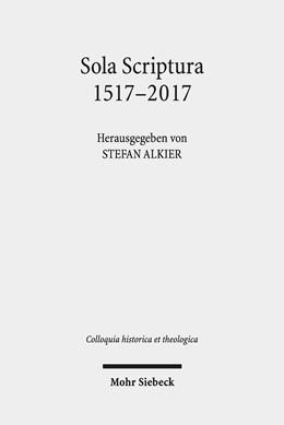 Abbildung von Alkier | Sola Scriptura 1517-2017 | 2019 | Rekonstruktionen - Kritiken - ... | 7