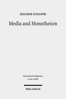 Abbildung von Schaper | Media and Monotheism | 2019 | Presence, Representation, and ... | 33