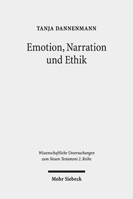 Abbildung von Dannenmann | Emotion, Narration und Ethik | 1. Auflage | 2019 | 498 | beck-shop.de