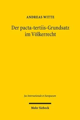 Abbildung von Witte | Der pacta-tertiis-Grundsatz im Völkerrecht | 2019 | Scheinbare und tatsächliche Au... | 150