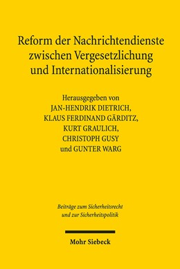 Abbildung von Dietrich / Gärditz   Reform der Nachrichtendienste zwischen Vergesetzlichung und Internationalisierung   1. Auflage   2020   4   beck-shop.de