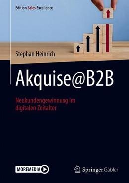 Abbildung von Heinrich | Akquise@B2B | 1. Auflage | 2020 | beck-shop.de