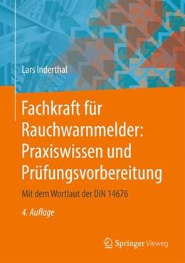 Abbildung von Inderthal   Fachkraft für Rauchwarnmelder: Praxiswissen und Prüfungsvorbereitung   4. Auflage   2019   beck-shop.de