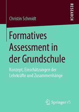 Abbildung von Schmidt | Formatives Assessment in der Grundschule | 2019 | Konzept, Einschätzungen der Le...