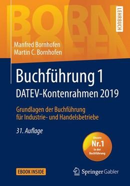 Abbildung von Bornhofen | Buchführung 1 DATEV-Kontenrahmen 2019 | 31., überarbeite und aktualisierte Auflage | 2019 | Grundlagen der Buchführung für...