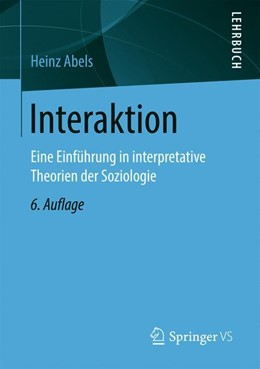 Abbildung von Abels | Soziale Interaktion | 6. Aufl. 2020 | 2020 | Eine Einführung in interpretat...