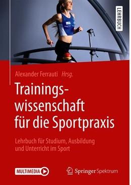 Abbildung von Ferrauti | Trainingswissenschaft für die Sportpraxis | 2020 | Lehrbuch für Studium, Ausbildu...