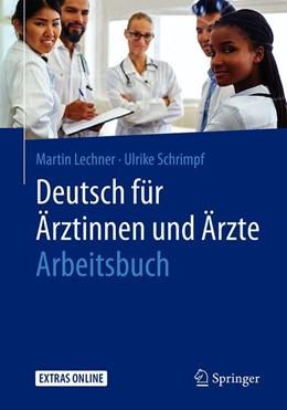 Abbildung von Lechner / Schrimpf | Deutsch für Ärztinnen und Ärzte - Arbeitsbuch | 2019