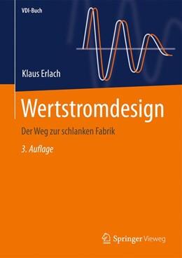 Abbildung von Erlach   Wertstromdesign   3. Aufl. 2019   2020   Der Weg zur schlanken Fabrik