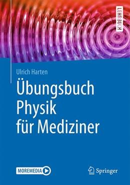 Abbildung von Harten | Übungsbuch Physik für Mediziner | 1. Auflage | 2020 | beck-shop.de