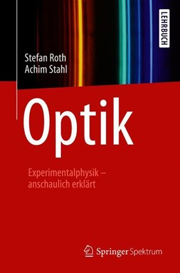 Abbildung von Roth / Stahl | Optik | 2020 | Experimentalphysik – anschauli...